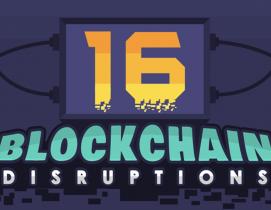 16 blockchain disruptions